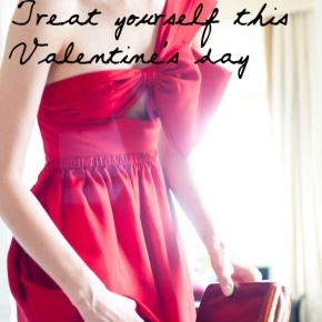 Fifteen things to  do for yourself this Valentine's Day